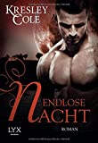 Endlose Nacht (Immortals After Dark)