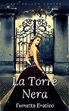 La Torre Nera - Fiabe Erotiche: Volume  4