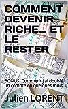 COMMENT DEVENIR RICHE... ET LE RESTER: BONUS: Comment j'ai doublé un compte en...