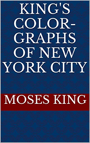 KING'S  COLOR-GRAPHS of NEW YORK CITY (English Edition)