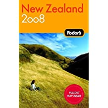 Fodor's New Zealand 2008 (Travel Guide)