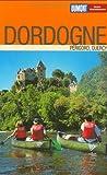 DuMont Reise-Taschenbuch Dordogne - Perigord, Quercy - Alo Miller, Nikolaus Miller
