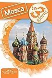 Mosca in 3 giorni