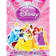 Disney Princess: Coloring Book for Kids and Adults, Activity Book for Girls (Great Illustrations 2017): Volume 1