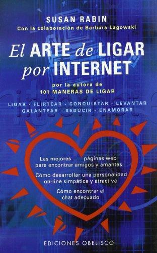 El arte de ligar por internet (NUEVA CONSCIENCIA) por SUSAN RABIN