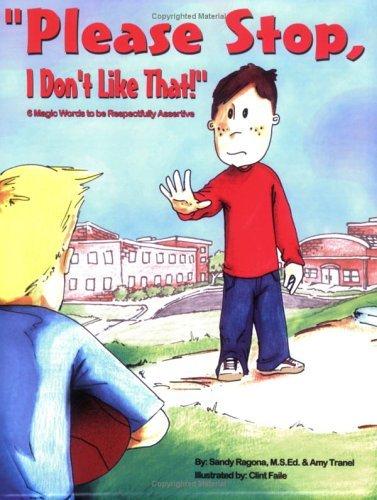 Please Stop, I Don't Like That! by Sandy Ragona (2006-01-09)