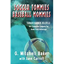 Soccer Tommies, Baseball Mommies (English Edition)