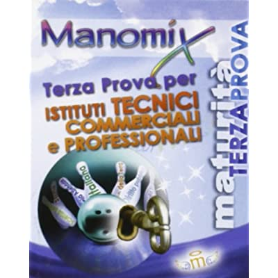 Manomix. Terza Prova Per Gli Istituti Tecnici Commerciali E Professionali