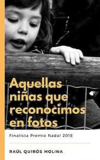 Aquellas niñas que reconocimos en fotos par  Raúl Quirós Molina