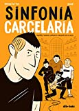 Sinfonía Carcelaria (_Vela Gráfica)