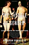 When Deborah Rudacille learned that a close friend had decided to transition from female to male, she felt compelled to understand why. Coming at the controversial subject of transsexualism from several angles–historical, sociological, psychological,...