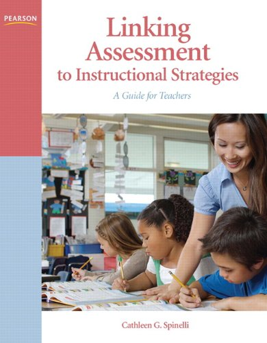 Linking Assessment to Instructional Strategies: A Guide for Teachers