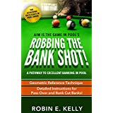 Robbing the Bank Shot (The Acquiring Excellence in Pool Series Book 3) (English Edition)