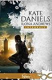 Kate Daniels - L'intégrale (Urban fantasy)