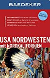 Baedeker Reiseführer USA Nordwesten: mit GROSSER REISEKARTE