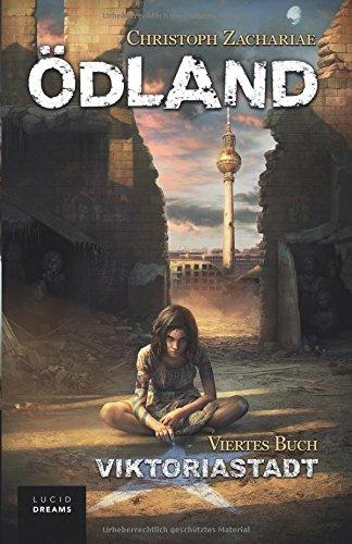 Buchcover ÖDLAND Viertes Buch Viktoriastadt
