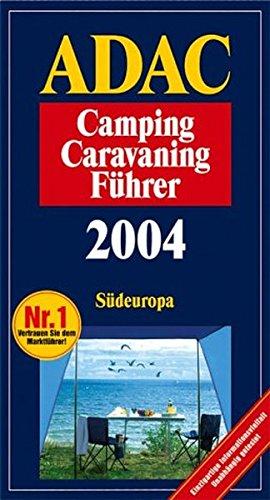 Camping Führer 2004 Band 1 Süd