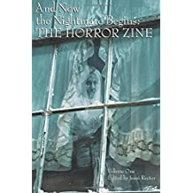 And Now the Nightmare Begins: The Horror Zine by Jeani Rector (2015-04-26)