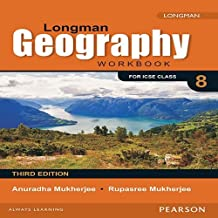 Longman Geography Workbook (3E) for ICSE Class 8