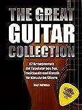 the great guitar collection pour guitare ligne de m?lodie texte accords 62 arrangements avec tablature en pop traditionals et classique arrang?s pour guitare classique