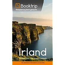 Irland Reiseführer: von Booktrip®: Reiseplanung leicht gemacht - Alle wesentlichen Informationen auf einen Blick