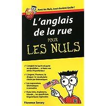 L'Anglais de la rue Guide de conversation Pour les Nuls