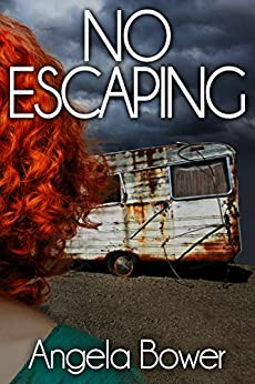 NO ESCAPING (A HIGHCROFT AND LOVALL THRILLER Book 4) (English Edition) par [BOWER, ANGELA]