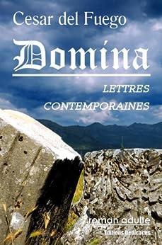 Domina, lettres contemporaines par [Fuego, Cesar del]