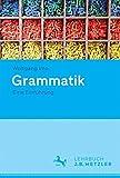Grammatik: Eine Einführung