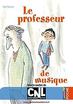 Le professeur de musique par [Hassan, Yaël]