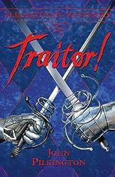 Traitor! (Elizabethan Mysteries)