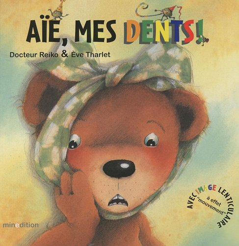 Aïe, mes dents ! (1DVD) par Eve Tharlet