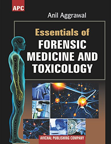 Essentials Of Forensic Medicine And Toxicology por Dr. Anil Aggrawal epub