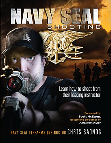 Navy SEAL Shooting (English Edition) por Chris Sajnog