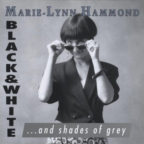 Black & White & Shades of Grey