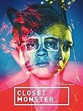 Closet Monster [OmU]