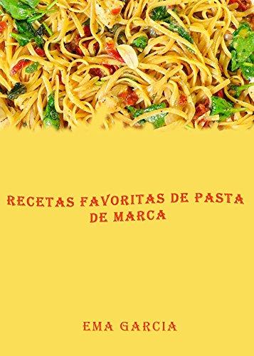 Recetas favoritas de pasta de marca por Ema  Garcia