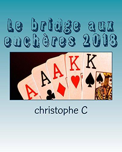 Le bridge aux enchères 2018: la majeure 5 ème moderne par christophe C
