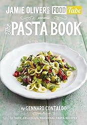 Jamie's Food Tube: The Pasta Book