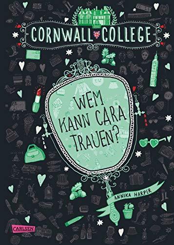 Cornwall College 2: Wem kann Cara trauen? (2) -