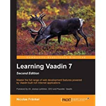 Learning Vaadin 7: Second Edition by Nicolas Frankel (12-Sep-2013) Paperback