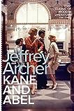 Kane and Abel (Kane and Abel series, Band 1) - Jeffrey Archer