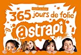 365 jours de folie avec Astrapi