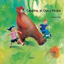 Catalina, el oso y Pedro (libros para soñar)