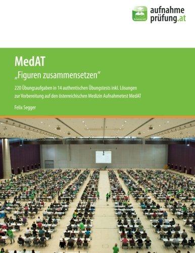 MedAT - Figuren zusammensetzen: 220 Aufgaben in 14 authentischen Übungssets:: inkl. Lösungen - zur...