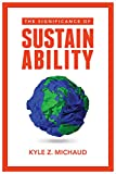 #1: The Significance of Sustainability
