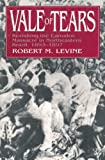 Vale of Tears: Revisiting the Canudos Massacre in Northeastern Brazil, 1893-1897 by Robert M Levine (1996-01-17) - Robert M Levine