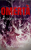 Omerta: A DeLuca Family Novel (The DeLuca Family Book 1)