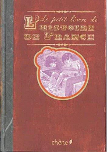 Le petit livre de l'histoire de France par Collectif