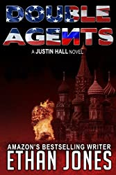 Double Agents (Justin Hall # 4) - Special Preview: The First 10 Chapters (English Edition)